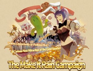 The Make It Rain Campaign